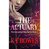 The Actuary: A Rural English Affair (The Calculated Risk Book 1)