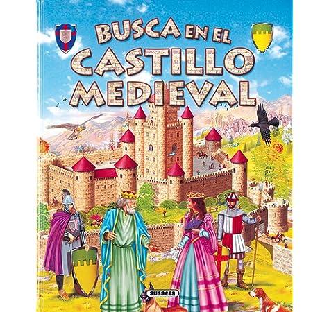 Busca en el castillo medieval: Amazon.es: Valiente, Francisca, Susaeta, Equipo, Valiente, Francisca: Libros