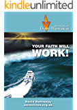 Your Faith Will Work