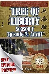 Tree Of Liberty: Adrift: Season 1: Episode 2 Kindle Edition