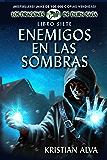 Enemigos en las Sombras: Libro Siete de Los Dragones de Durn Saga