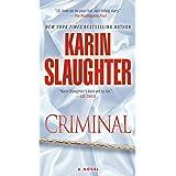 Criminal: A Novel (Will Trent)