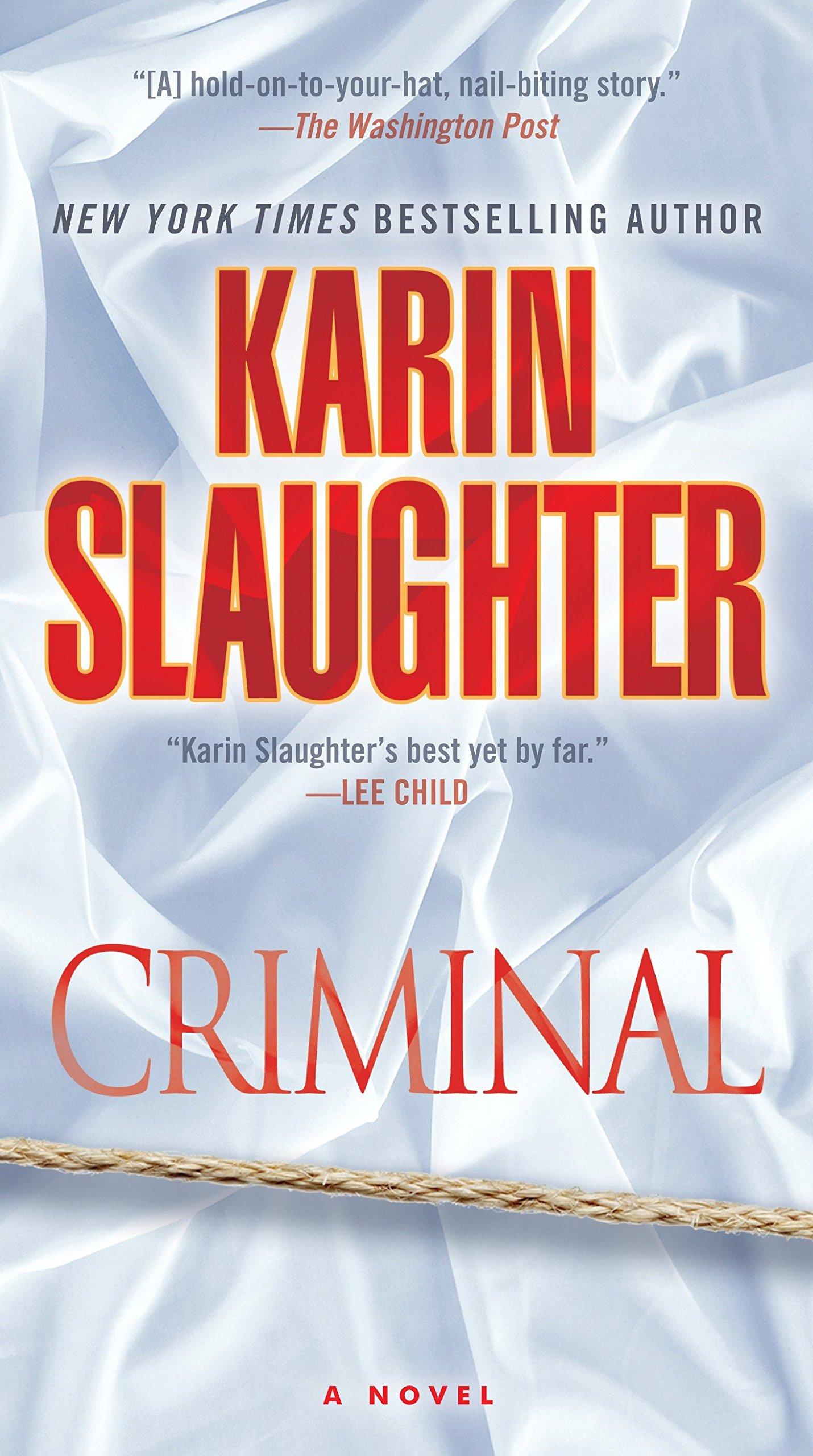 Amazon.com: Criminal: A Novel (Will Trent) (9781101887455): Karin  Slaughter: Books