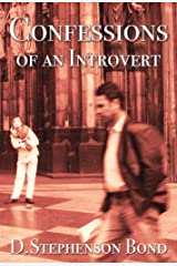 Confessions of an Introvert: The  Solitary Path to Emotional Maturity Kindle Edition