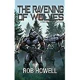 The Ravening of Wolves (Four Horsemen Sagas Book 6)