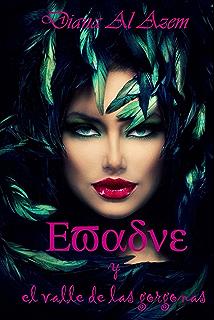 Evadne y el valle de las gorgonas (Spanish Edition)