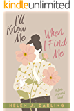 I'll Know Me When I Find Me