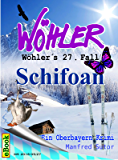Wöhers 27. Fall: Schifoan (Wöhlers Fälle)