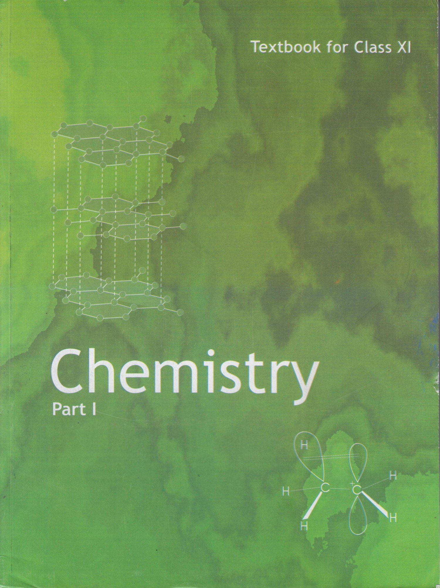 Chemistry Textbook Part - 1 for Class - 11 - 11082: Amazon in: NCERT