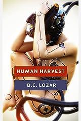Human Harvest: Immortal Race Kindle Edition