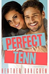 Perfect Tenn: Friends-to-Lovers Romantic Comedy Kindle Edition