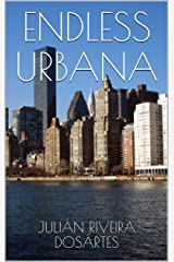 ENDLESS URBANA: A CHAPBOOK Kindle Edition