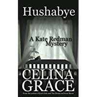 Hushabye (A Kate Redman Mystery: Book 1) (The Kate Redman Mysteries) (English Edition)