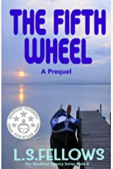 The Fifth Wheel - A Prequel (The Blackleaf Agency Series Book 0)
