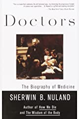 Doctors: The Biography of Medicine Paperback