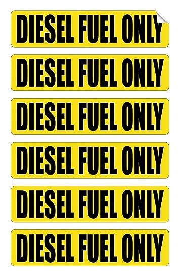 6 Pc Brilliant Unique Diesel Fuel Only Window Sticker Sign Mac ...