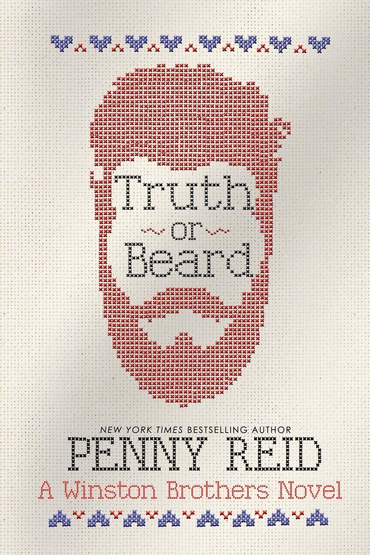Truth or Beard (Winston Brothers) (Volume 1): Reid, Penny: 9781942874126:  Amazon.com: Books