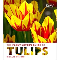 Wilford, R: Plant Lover's Guide to Tulips (Plant