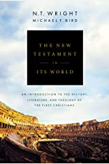 The New Testament in Its World: An Introduction to the History, Literature, and Theology of the First Christians Kindle Edition