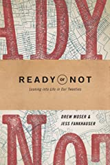 Ready or Not: Leaning into Life in Our Twenties Paperback