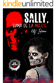 Sally: Dama de la Muerte (Venganza nº 1) (Spanish Edition)