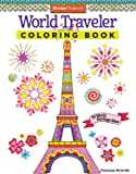 World Traveler Coloring Book: 30 World Heritage Sites (Coloring Is Fun)