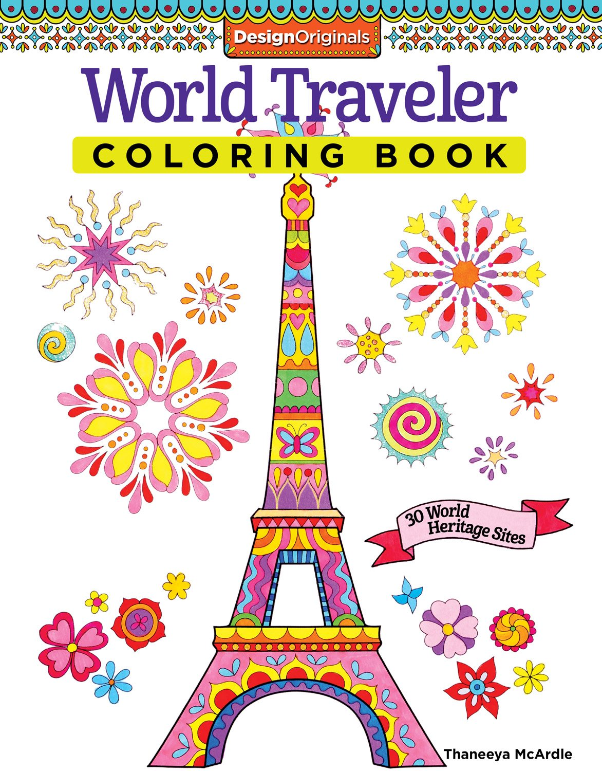 World Traveler Coloring Book 30 World Heritage Sites Design