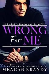 Wrong For Me Kindle Edition