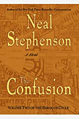 The Confusion: Volume Two of The Baroque Cycle Kindle Edition