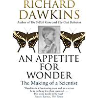 An Appetite For Wonder: The Making of a Scientist (English Edition)