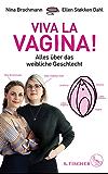 Viva la Vagina!: Alles über das weibliche Geschlecht (German Edition)
