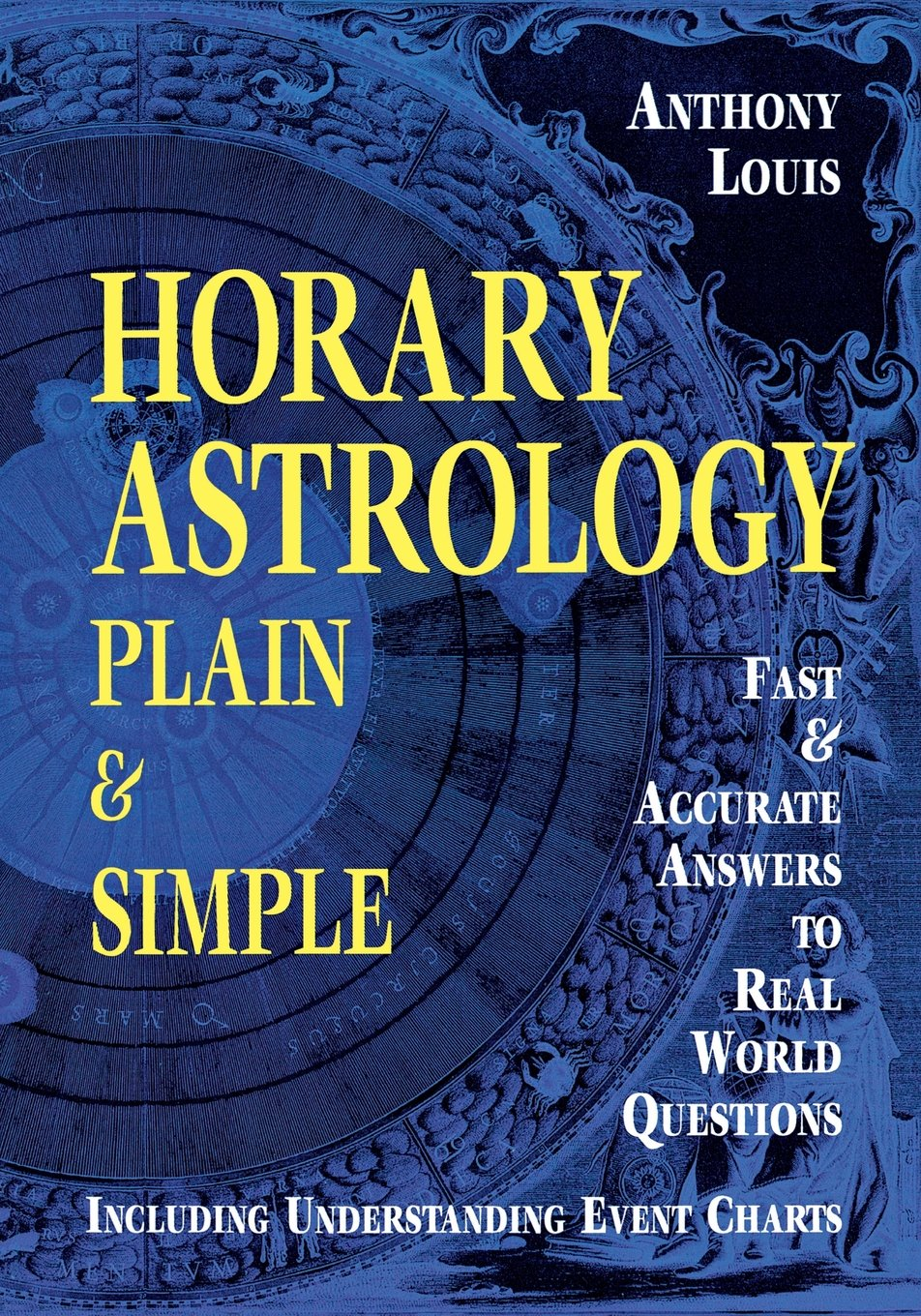 Amazon anthony louis books biography blog audiobooks kindle horary astrology plain simple fast accurate answers to real world questions fandeluxe Gallery