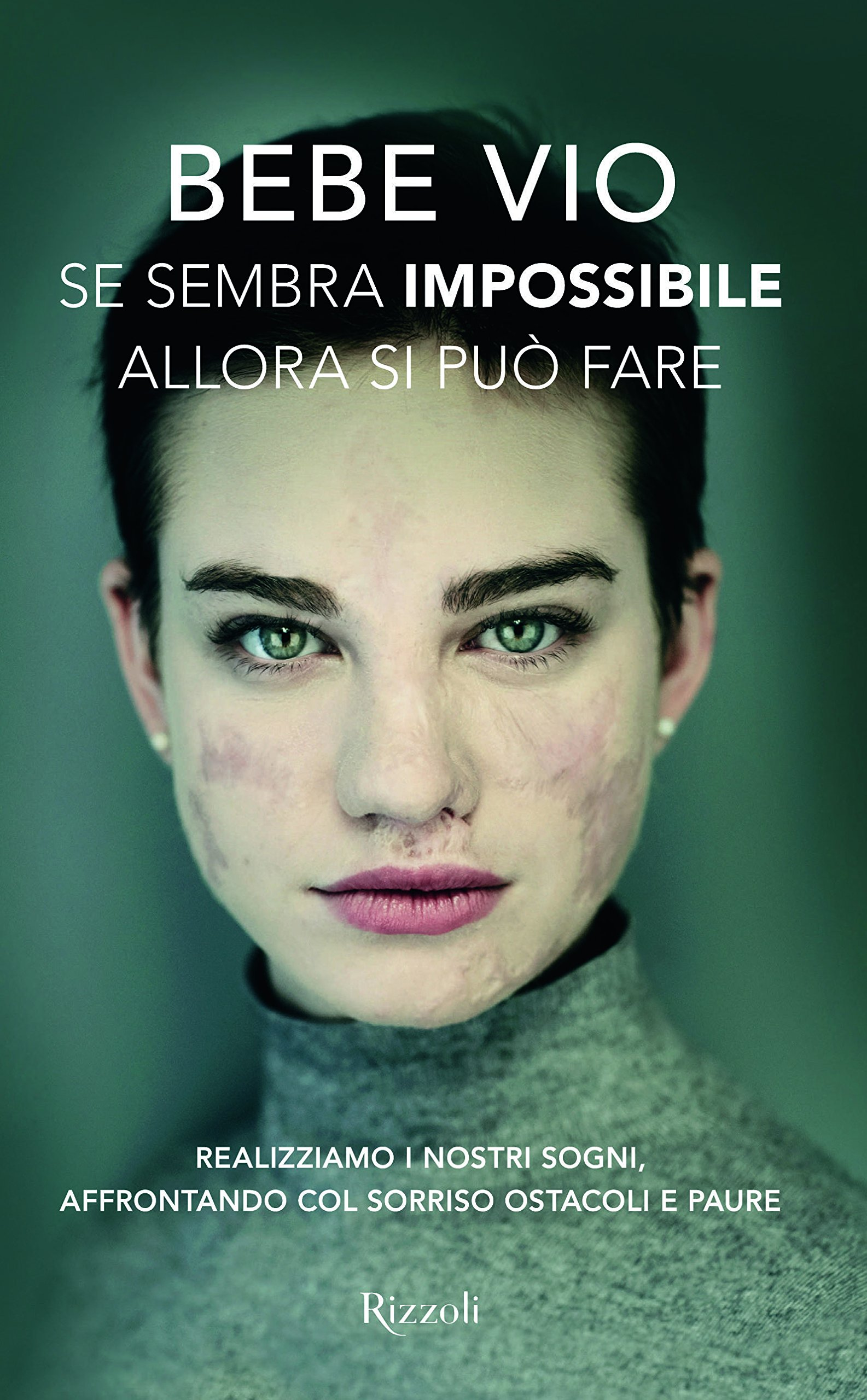 Realizziamo i nostri sogni, affrontando col sorriso ostacoli e paure: Amazon.es: Bebe Vio: Libros en idiomas extranjeros