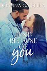 Just Because of You: A Single Dad Romance Kindle Edition