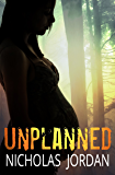 Unplanned: A Suspense Thriller