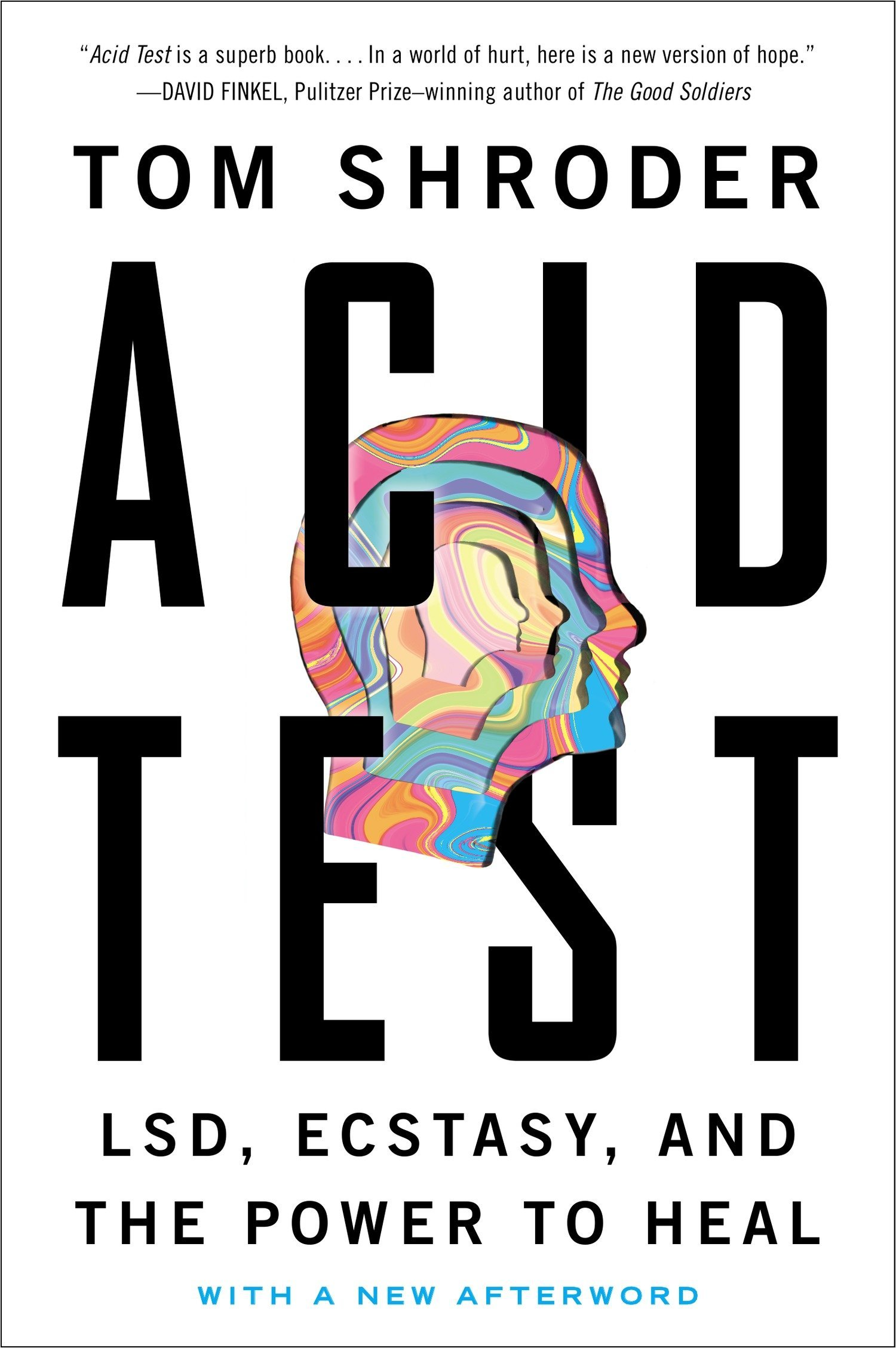 Read Online Acid Test: LSD, Ecstasy, and the Power to Heal pdf epub