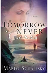 If Tomorrow Never Comes Paperback