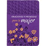 Oraciones Y Promesas Para La Mujer (Spanish Edition)