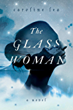 The Glass Woman: A Novel