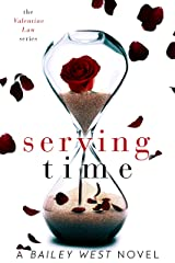 Serving Time (The Valentine Law Series Book 1) Kindle Edition
