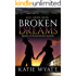 Mail Order Bride: Broken Dreams: Western Historical Romance (Brides of Blackthorn Manor series Book 1)