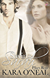 Saving Sarah by Kara O'Neal: Pikes Run Series Prequel