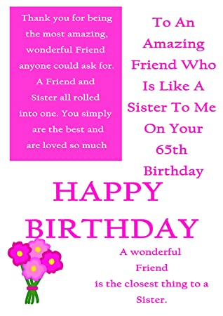 Friend Like A Sister 65th Birthday Card With Removable Laminate