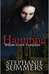 Haunting (The Willow Creek Vampires Series Book 2) Kindle Edition