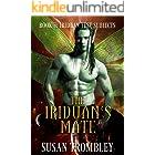 The Iriduan's Mate (Iriduan Test Subjects Book 7)