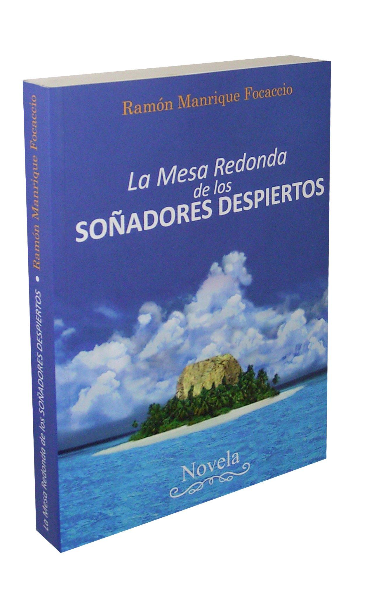 La Mesa Redonda De Los Soñadores Despiertos (Spanish) Paperback – 2010