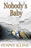Nobody's Baby: an engaging thriller about loss, control, and desperate human emotions