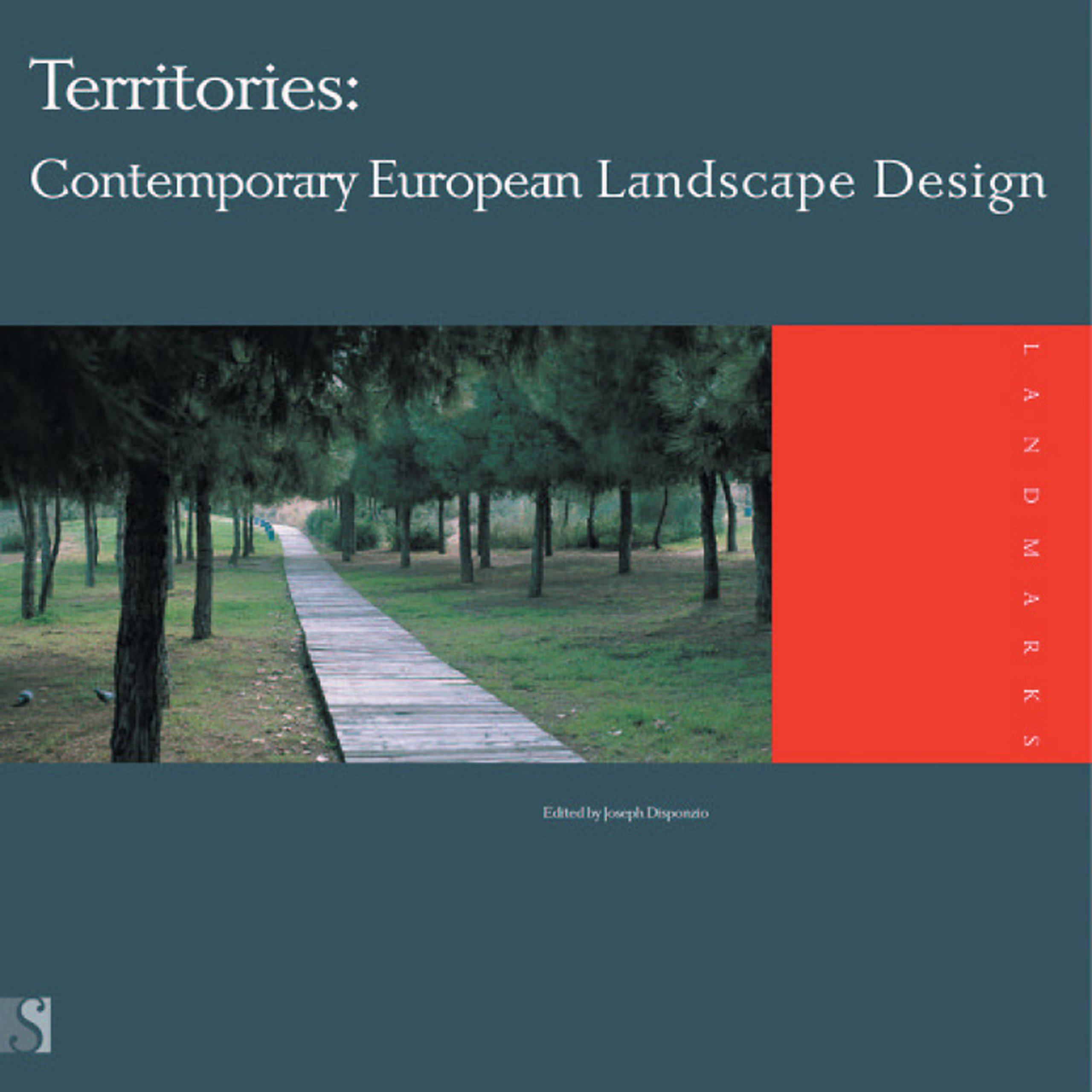 Territories Contemporary European Landscape Design Landmarks Disponzio Joseph 9780974963259 Amazon Com Books