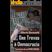 DAS TREVAS À DEMOCRACIA