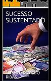 SUCESSO SUSTENTADO